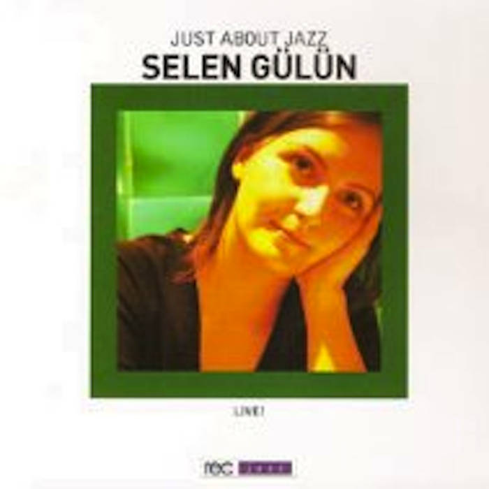 SELEN-GÜLÜN-Just-About-Jazz
